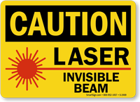Caution: Laser Invisible Beam (with graphic)