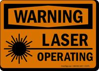 Warning Laser Operating Sign