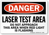 Laser Test Area Do Not Approach Sign
