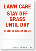 Stay off Grass Until Dry Sign