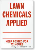 Lawn Chemicals Applied, Keep Posted Sign