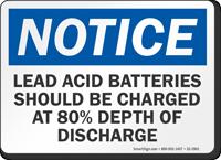 Lead Acid Batteries Depth Of Discharge OSHA Notice Sign