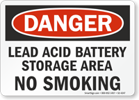 Lead Acid Battery Storage Area OSHA Danger Sign