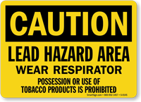 Caution Lead Hazard Area Respirator Sign