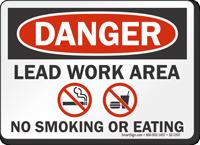 Lead Work Area No Smoking Or Eating OSHA Danger Sign