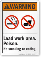 Lead Work Area Poison No Smoking ANSI Warning Sign