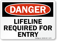Danger: Lifeline Required For Entry
