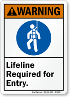 Lifeline Required For Entry Warning Sign