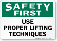 Safety First Proper Lifting Techniques Sign
