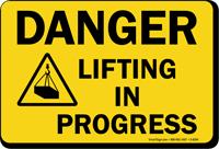 Lifting In Progress Danger Sign