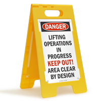 Lifting Operations In Progress Keep Out Free-Standing Sign