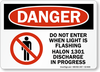 Don't Enter Light Flashing Halon 1301 discharge Sign