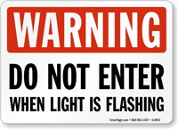 Warning Light Flashing Do Not Enter Sign