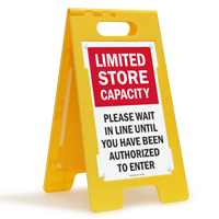 Limited Store Capacity Floor Standing Sign