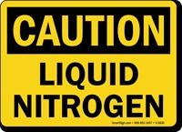 Liquid Nitrogen OSHA Caution Sign