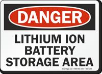Lithium Ion Battery Storage Area OSHA Danger Sign