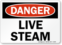 Danger Sign: Live Steam