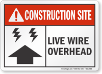 Live Wire Overhead Construction Site Sign