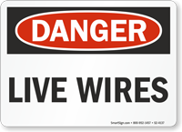 Live Wires OSHA Danger Sign