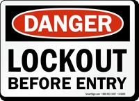 Lockout before Entry Danger Sign