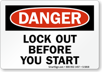 Danger Lock Out Before you Start