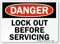 Danger Sign: Lock Out Before Servicing