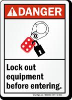 Lock Out Equipment Before Entering Danger Sign