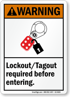 Lockout Tagout Required Before Entering Warning Sign