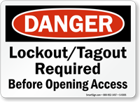 Lockout/Tagout Required Before Opening Access OSHA Danger Sign