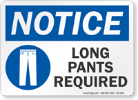 Long Pants Required Notice Sign