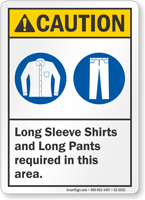 Long Sleeve Shirts Pant Required Sign
