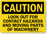 Caution Look Out For Contact Hazards Sign