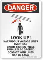 Look Up Hazardous Voltage Lines Overhead Sign
