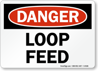 Loop Feed Sign