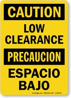 Bilingual Caution Low Clearance/ Espacio Bajo Sign