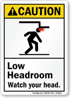 Low Headroom, Watch Your Head ANSI Caution Sign