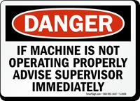 If Not Operating Properly Advise Supervisor Sign