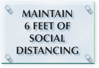Maintain 6 Feet Of Social Distancing ClearBoss Sign