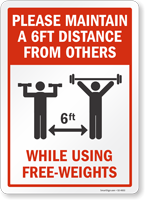 Maintain 6Ft Distance While Using Free-Weights Sign