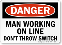 Danger: Man Working on Line Sign