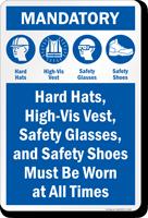 Mandatory Hard Hat Safety Glasses Vest Shoes Sign