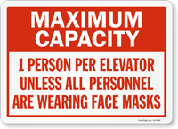 Maximum Capacity 1 Person Per Elevator Social Distancing Sign