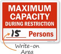 Maximum Capacity During Restriction Sign