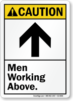 Men Working Above ANSI Caution Sign With Graphic