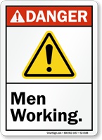 Men Working ANSI Danger Sign With Graphic