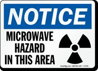 Notice Microwave Hazard Area Sign