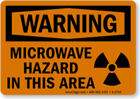 Warning: Microwave Hazard In This Area Sign