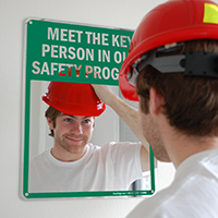 Meet The Key Person in our Safety Program Sign