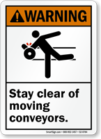 Stay Clear Of Moving Conveyors Warning Sign