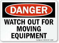 Danger Moving Equipment Sign
